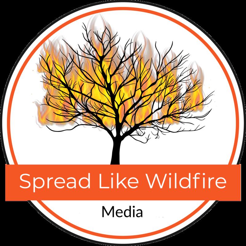 Spread Like Wildfire Media